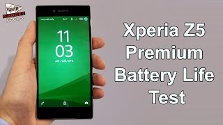 Sony Xperia Z5 Premium Battery Life Test : Exclusive