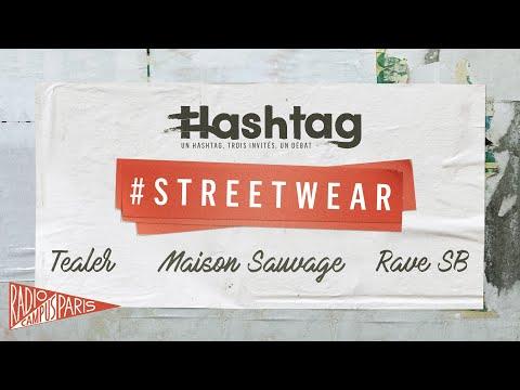 [HASHTAG] #Streetwear - Maison Sauvage, Tealer, Rave Skateboards sur Radio Campus Paris