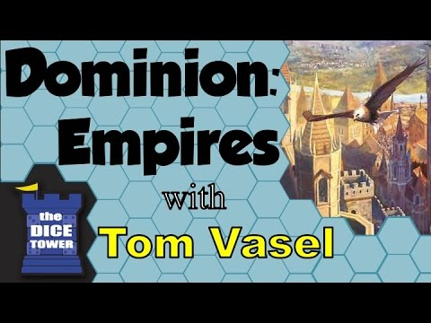 Dominion: Empires Review - with Tom Vasel
