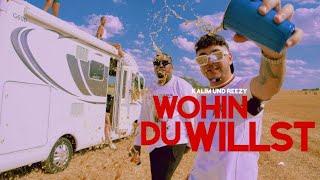 KALIM feat. REEZY - wohin du willst (prod. by Bawer & Brasco)