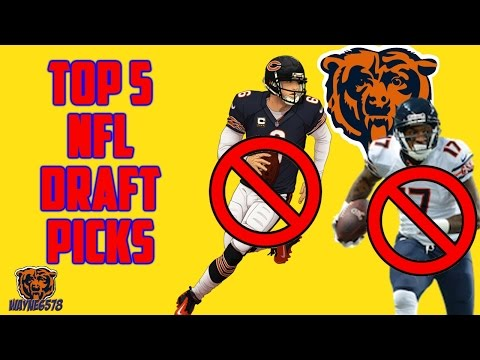 Top 5 NFL Draft Picks Chicago Bears Should Draft Since Jay Cultler & Alshon Jeffery Are Gone!