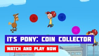 It's Pony: Coin Collector · Game · Gameplay