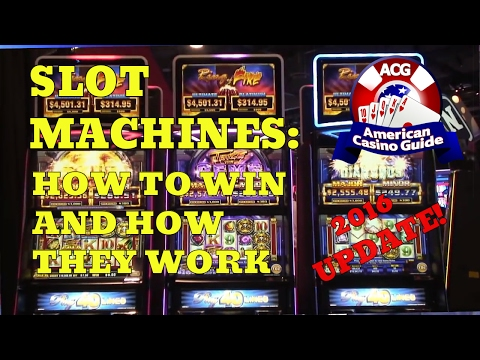 Slot Machines - How to Win and How They Work - 2016 UPDATE