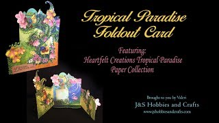 Tropical Paradise Foldout Card by Valeri at J and S Hobbies and Crafts