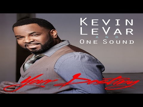 Kevin Levar and One Sound - Your Destiny