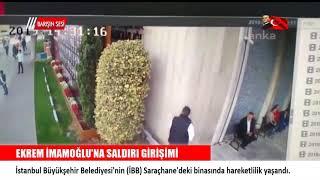 Ekrem imamoğlu'na saldırı girişimi SON DAKİKA
