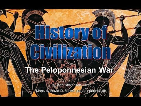 History of Civilization 26:  The Peloponnesian War