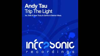 andy tau trip the light solis sean truby remix