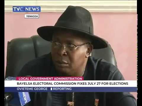 Bayelsa Electoral Commission fixes July 27 for LG Elections