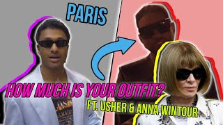 How Much is Your Outfit? Balmain Show ft. USHER, Anna Wintour...
