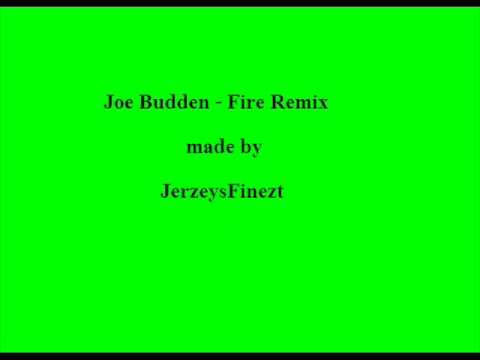 Joe Budden   Fire Remix