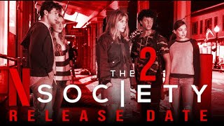 The Society Season 2 Release Date, Will there be Season 2 of the society?