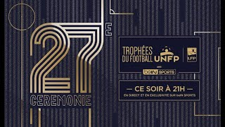 Suivez la 27ème Cérémonie des Trophées UNFP du Football en direct