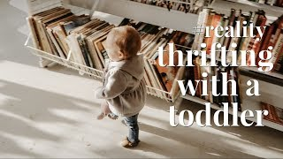 COME THRIFT SHOPPING WITH ME & MY TODDLER || THRIFT HAUL