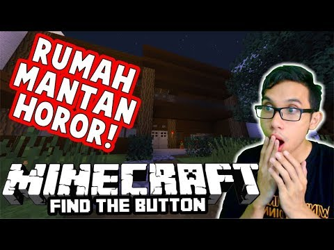 RUMAH MANTAN ITU HOROR ! MAP FIND THE BUTTON PALING DAN MINI GAME TERKEREN !