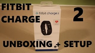 Fitbit Charge 2 Unboxing and Setup With Application