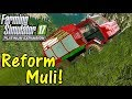 Let's Play FS17, Tyrolean Alps #7: Reform Muli!
