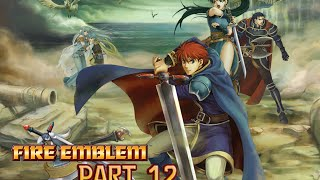 Lets Play Fire Emblem - Part 12