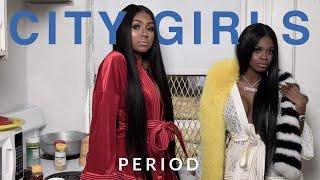 City Girls - How To Pimp a Nigga (Period)