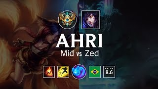 Ahri Mid vs Zed - BR Challenger Patch 8.6