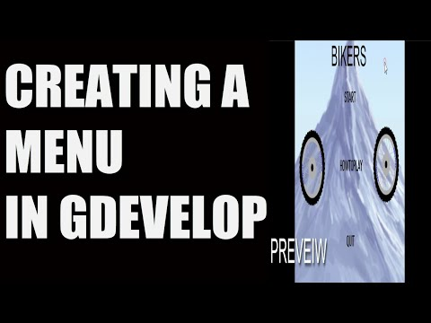 HOW TO CREATE A MENU FOR YOUR GAME IN GDEVELOP