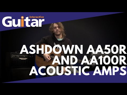 Ashdown AA50R and AA100R Acoustic Amps   Review