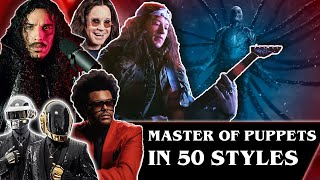 Master of Puppets in 50 Styles