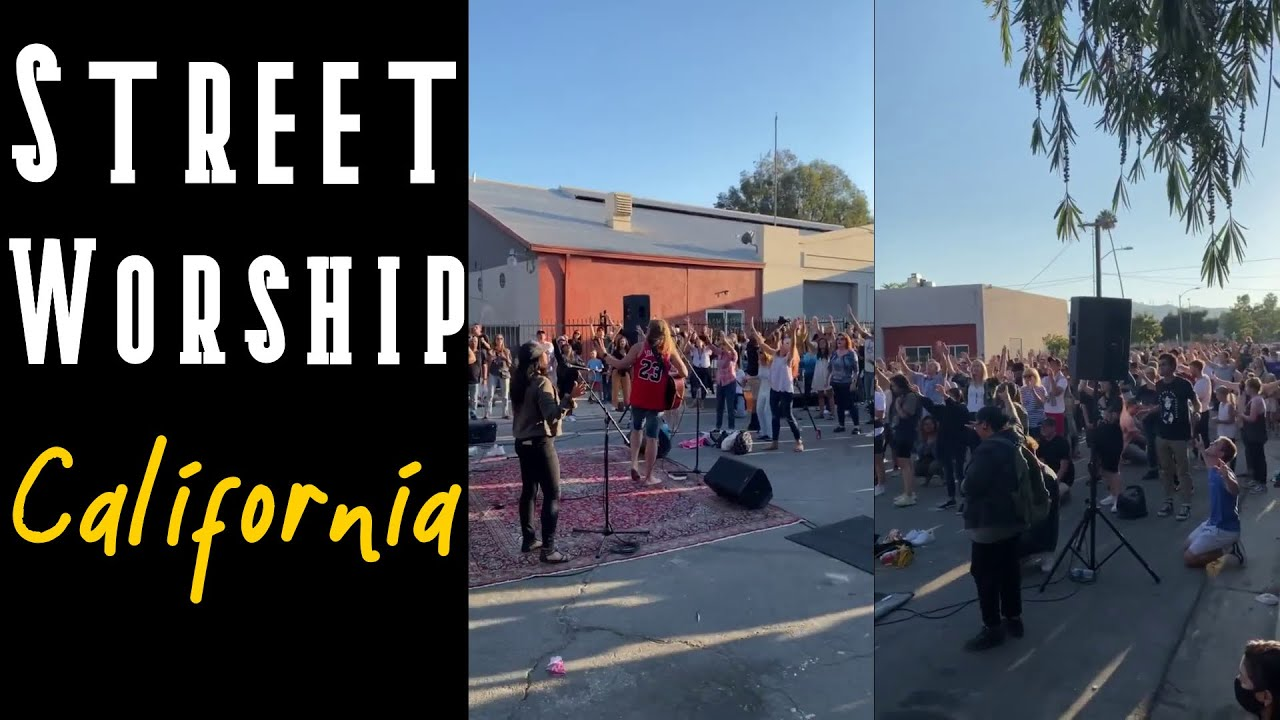 Street Worship - California [July-23, 2020]