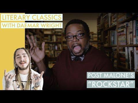 """Literary Classics: Post Malone's  """"Rockstar """""""