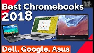 💻Top 8 Best Chromebooks 2018 | Google | Asus | Acer | Dell☑️As Fast as Possible