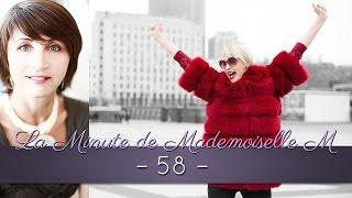 La Minute de Mademoiselle M58 - Comment paraître plus dynamique ?
