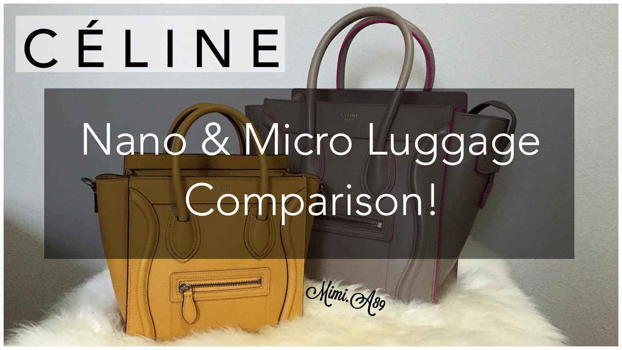 celine wallet prices - C��LINE luggage comparison | Micro vs. Nano | Measurements & Weight ...
