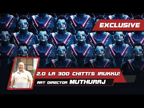 Exclusive Interview With #2point0 Production Designer T Muthuraj
