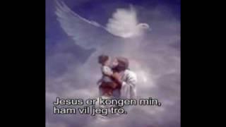 Jesus er kongen min
