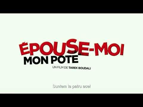 Épouse-moi mon pote trailer subtitrat in romana streaming vf