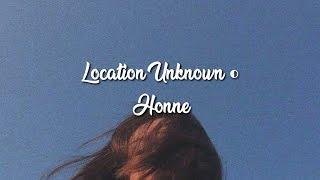 Gambar cover Location Unknown ◐ - HONNE (brooklyn session) lyrics