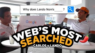 Carlos Sainz and Lando Norris answer the web's most searched questions