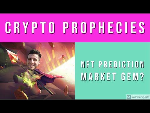 CRYPTO PROPHECIES – PREDICTION MARKET  + NFT GEM?