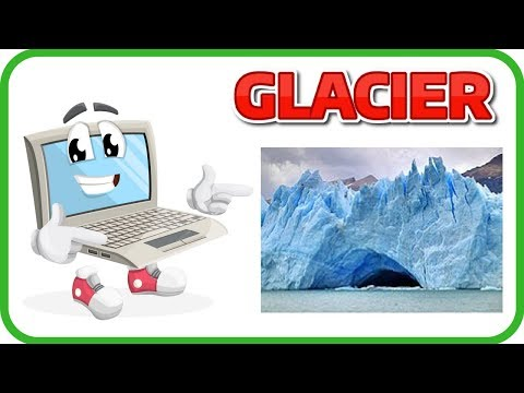 [Learn English Earth 21] GLACIER FACTS FOR KIDS