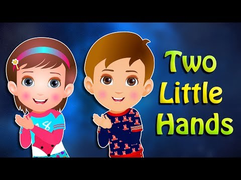 Two Little Hands - The Best Nursery Rhymes for Children's   Chubby Kids