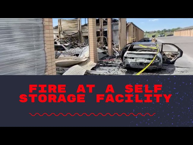 Fire At A Self Storage Facility