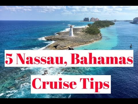 Nassau, Bahamas Cruise Tips (2018)
