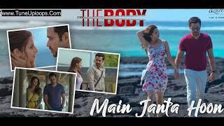 Main Janta Hoon The Body Song Ringtone Main Janta Hu Mp3 Ringtone Bollywood New Song 2019 Free