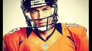 """PEYTON MANNING ~ """"THE SHERIFF""""...for the Haters & Fair weather Fans!"""