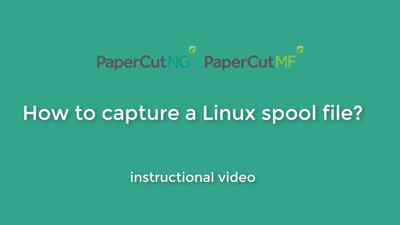 How to Capture a Linux Spool File