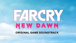 New Frontier | Far Cry New Dawn (OST) | Tyler Bates, John Swihart