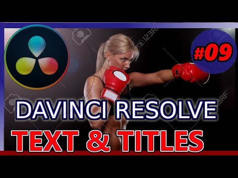 TEXT EFFECTS AND TITLES USING DAVINCI RESOLVE (Tutorial 09: beginner youtube video editor 15 )