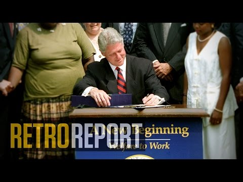 Ending Welfare as We Knew It | Retro Report