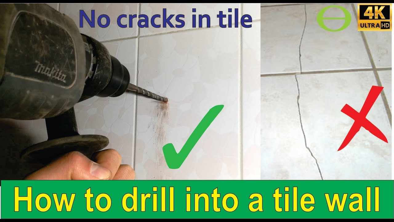 how to drill into a tile wall without cracking it