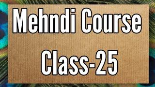 Mehndi Class-25/ Arabic mehndi design tutorial /how to learn mehndi for beginners/mehndi class